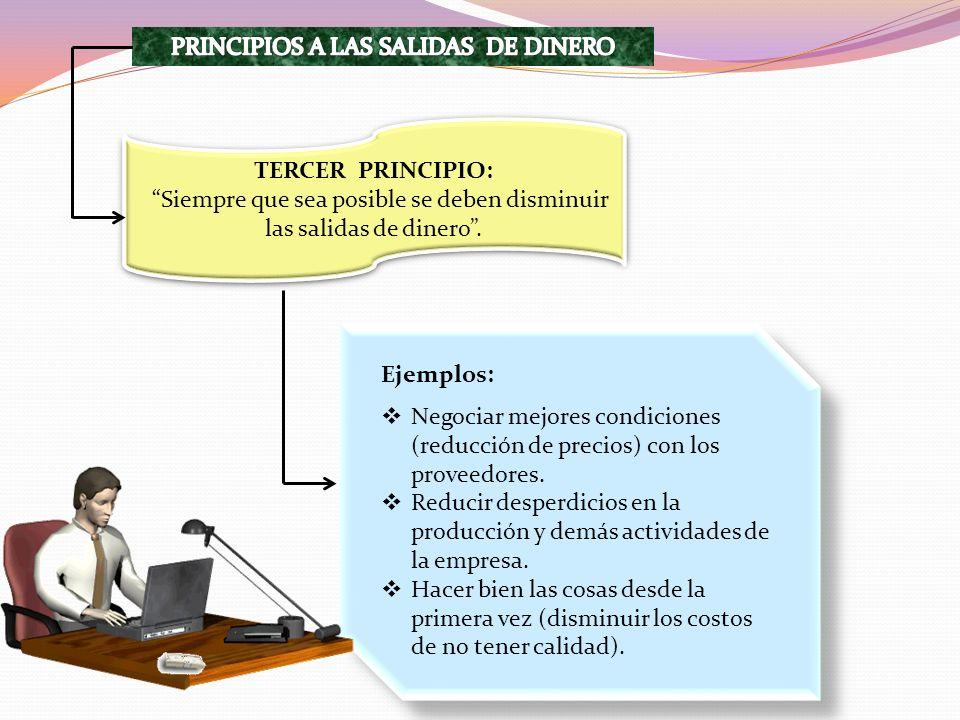 PRINCIPIOS A LAS SALIDAS DE DINERO
