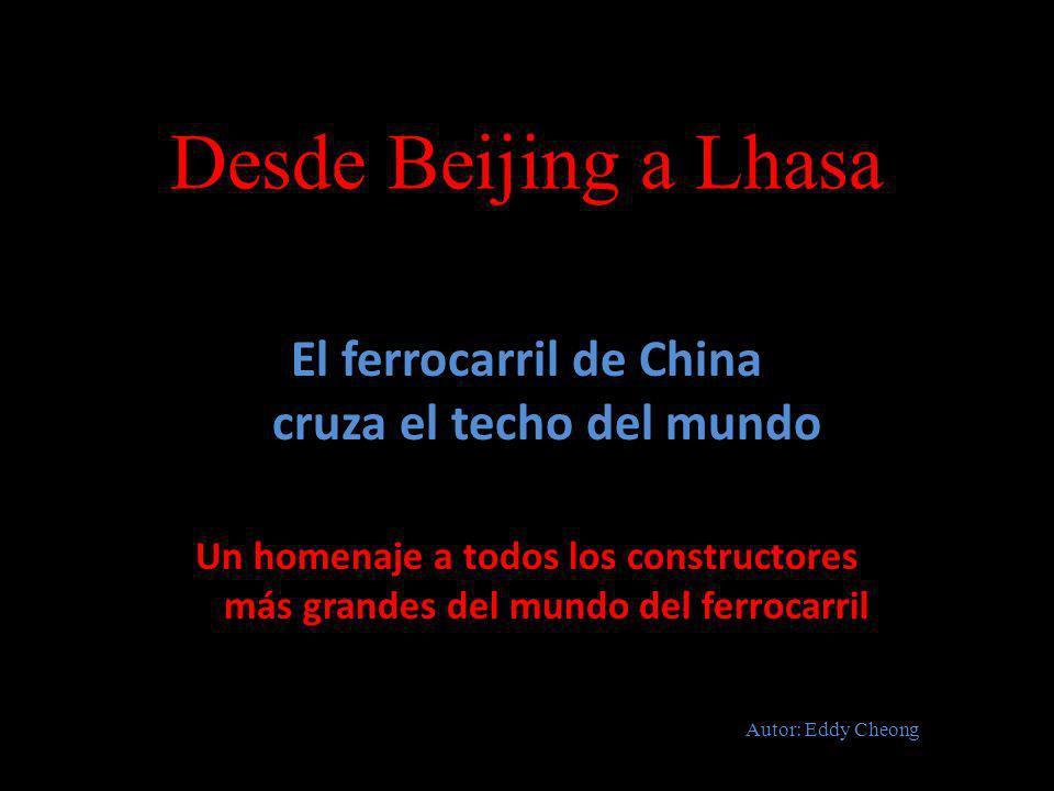 El ferrocarril de China cruza el techo del mundo