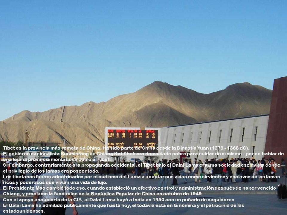Tíbet es la provincia más remota de China