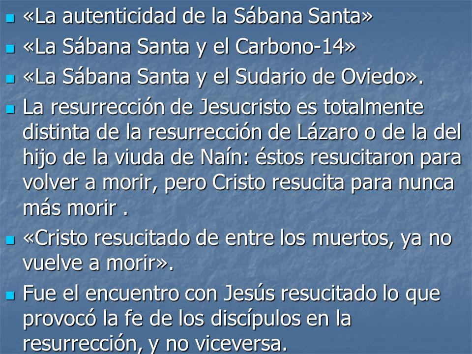 «La autenticidad de la Sábana Santa»