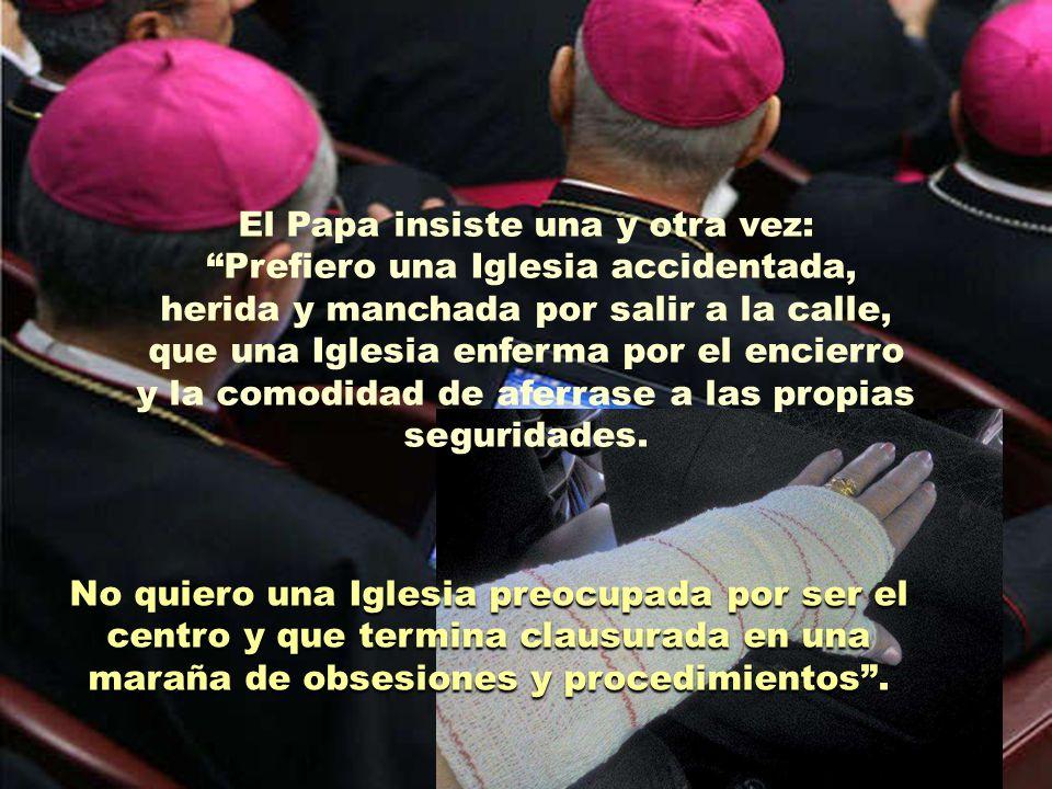 El Papa insiste una y otra vez: