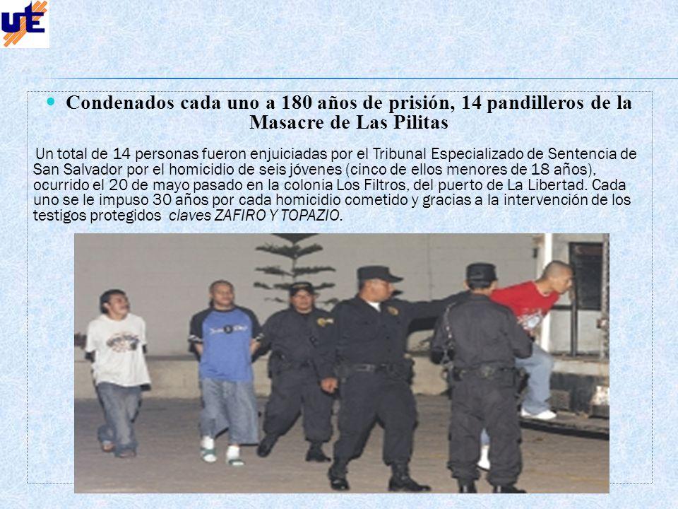 Condenados cada uno a 180 años de prisión, 14 pandilleros de la Masacre de Las Pilitas