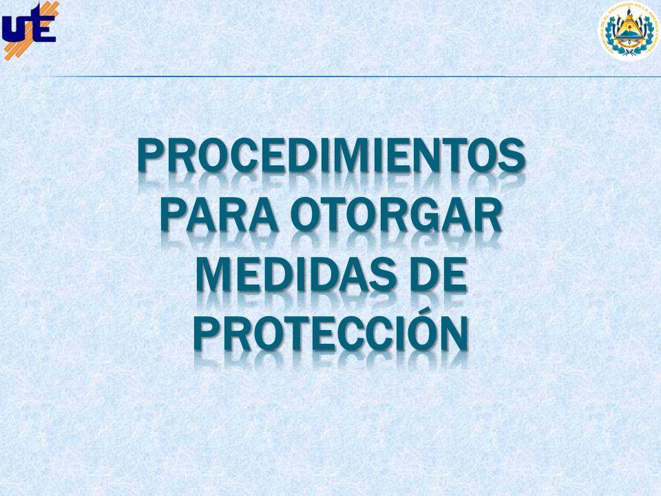 Procedimientos para otorgar medidas de protección