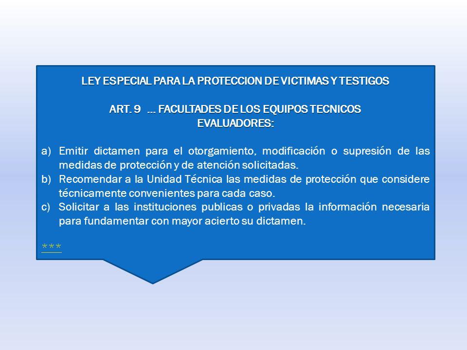 LEY ESPECIAL PARA LA PROTECCION DE VICTIMAS Y TESTIGOS