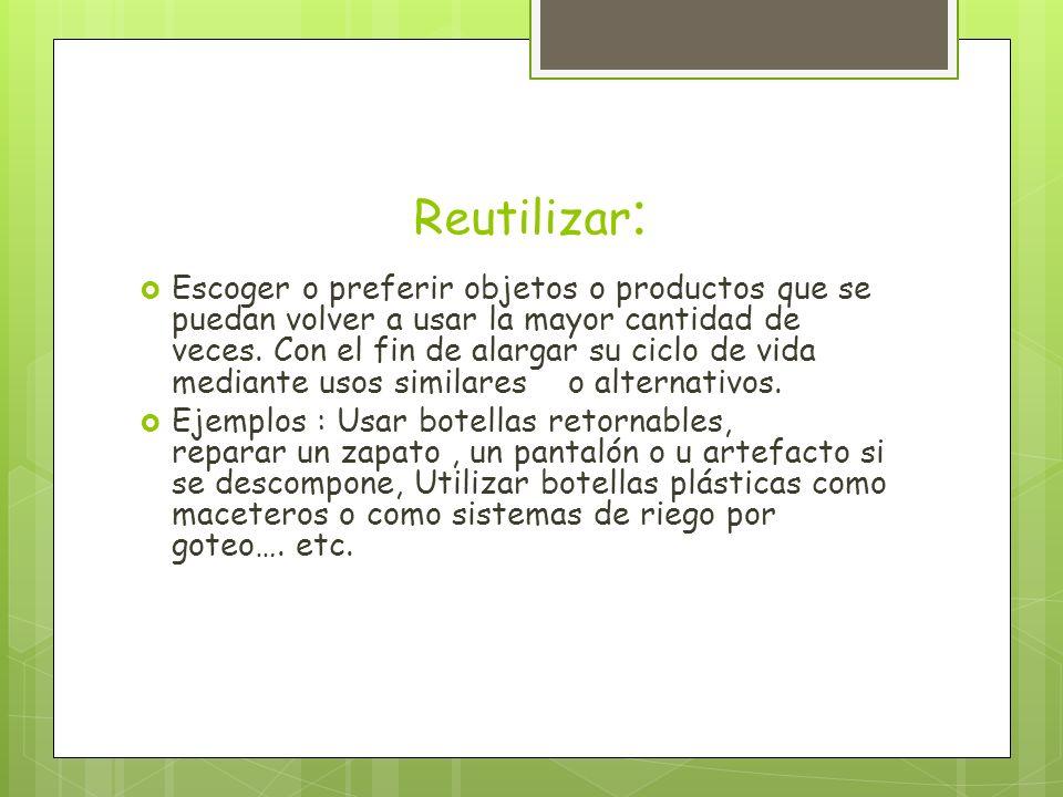 Reutilizar: