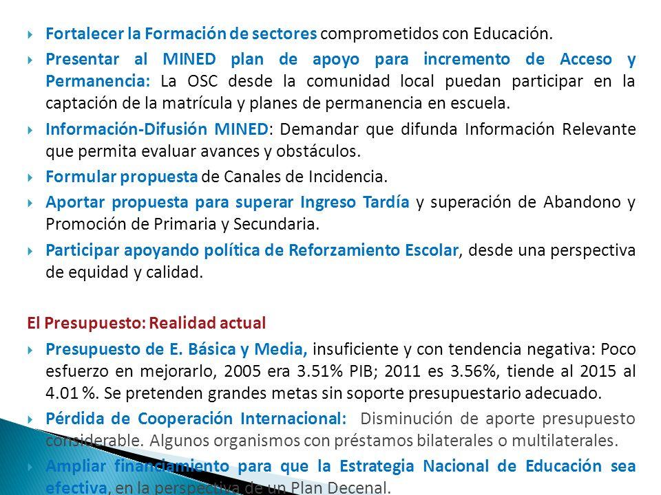 Fortalecer la Formación de sectores comprometidos con Educación.