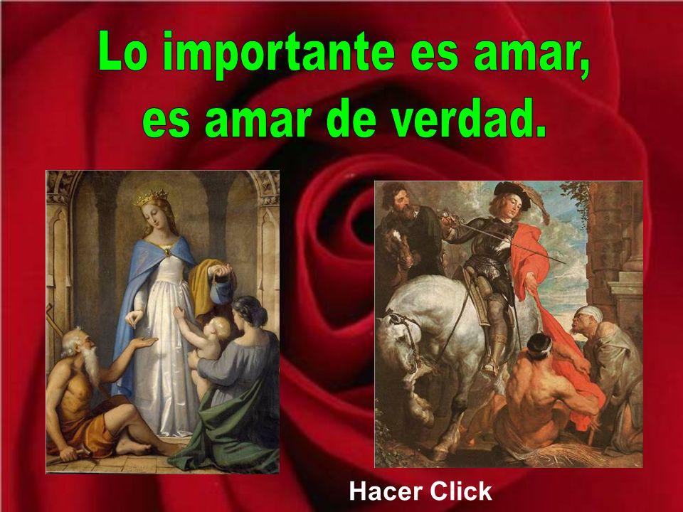Lo importante es amar, es amar de verdad.