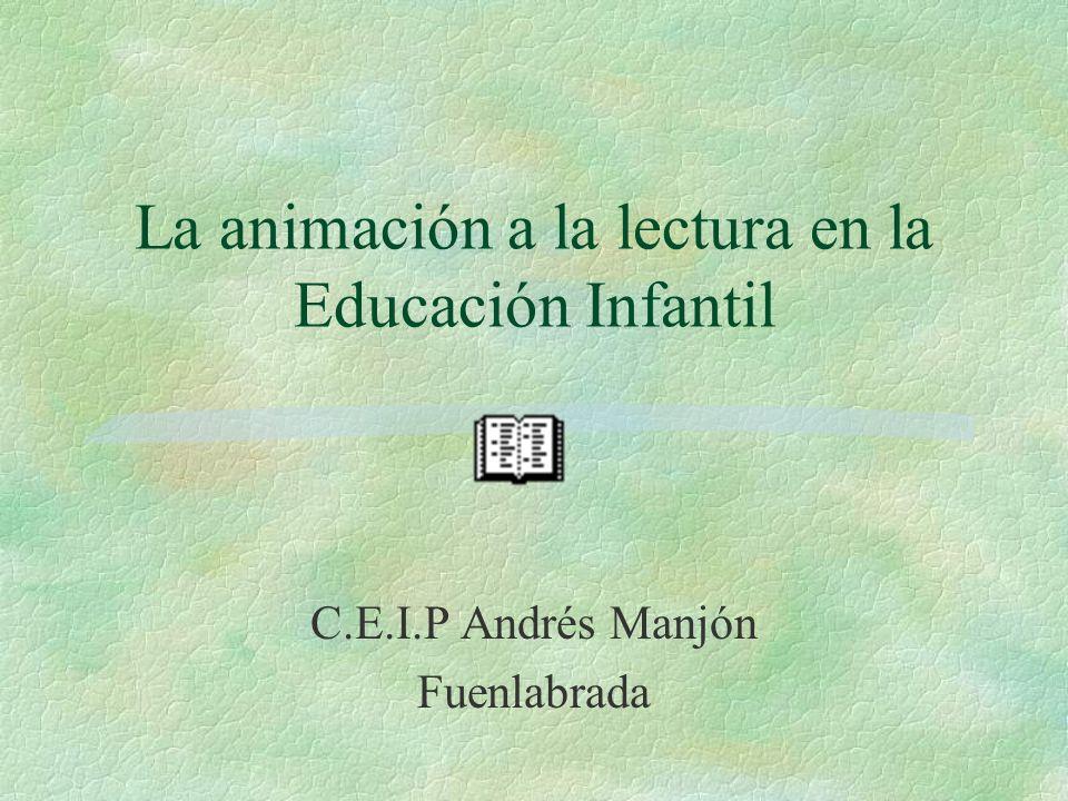 La animación a la lectura en la Educación Infantil