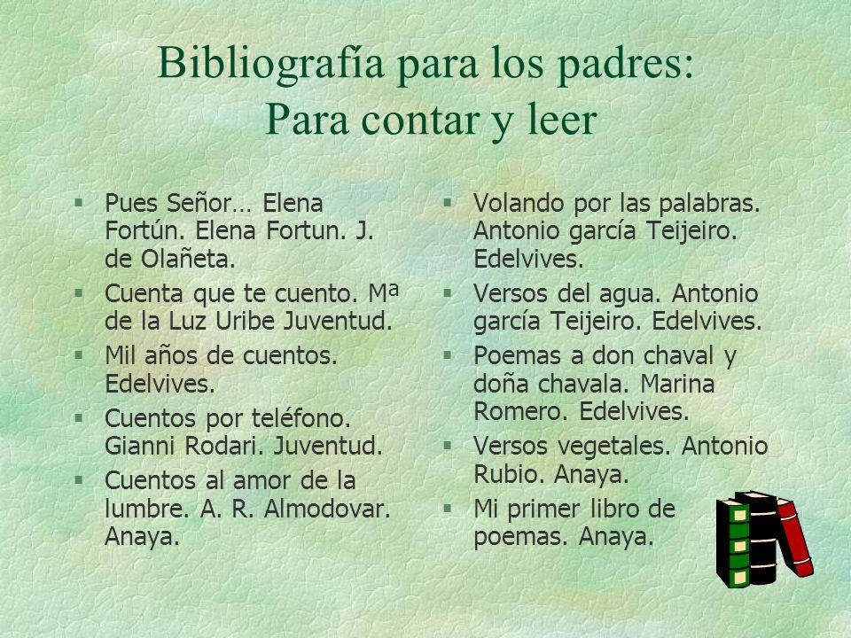 Bibliografía para los padres: Para contar y leer