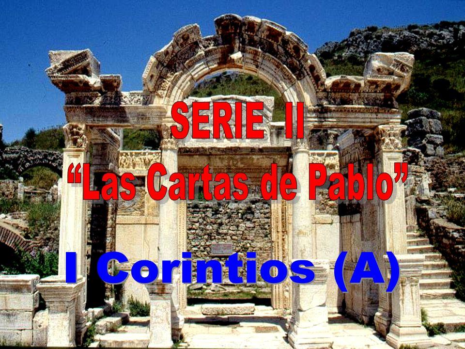 SERIE II Las Cartas de Pablo I Corintios (A)