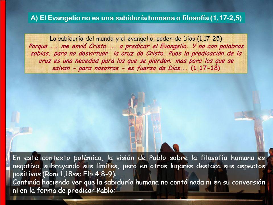 La sabiduría del mundo y el evangelio, poder de Dios (1,17-25)