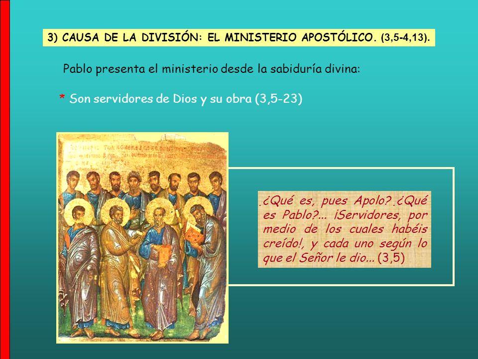 Pablo presenta el ministerio desde la sabiduría divina: