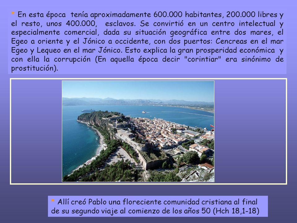 En esta época tenía aproximadamente 600. 000 habitantes, 200