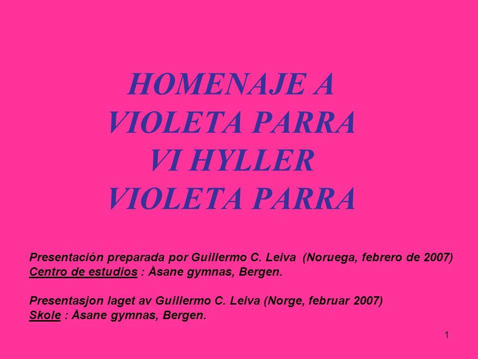 HOMENAJE A VIOLETA PARRA VI HYLLER VIOLETA PARRA