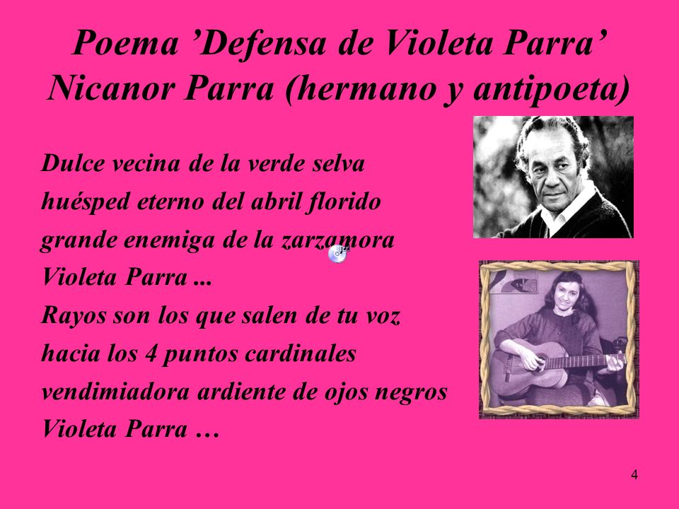 Poema 'Defensa de Violeta Parra' Nicanor Parra (hermano y antipoeta)