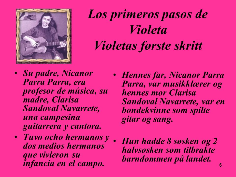 Los primeros pasos de Violeta Violetas første skritt