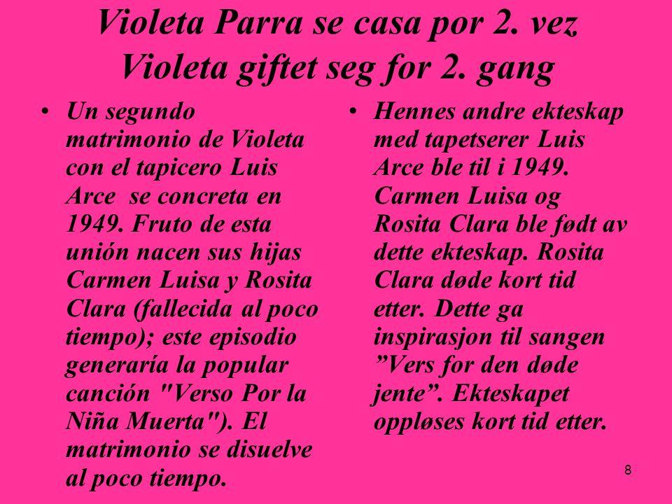 Violeta Parra se casa por 2. vez Violeta giftet seg for 2. gang