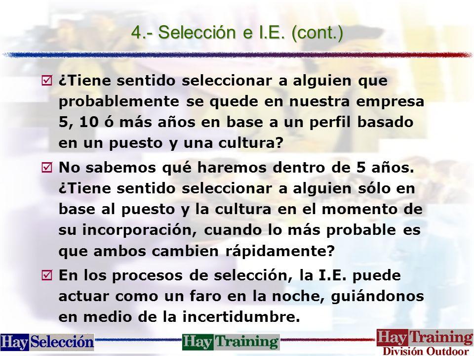 4.- Selección e I.E. (cont.)