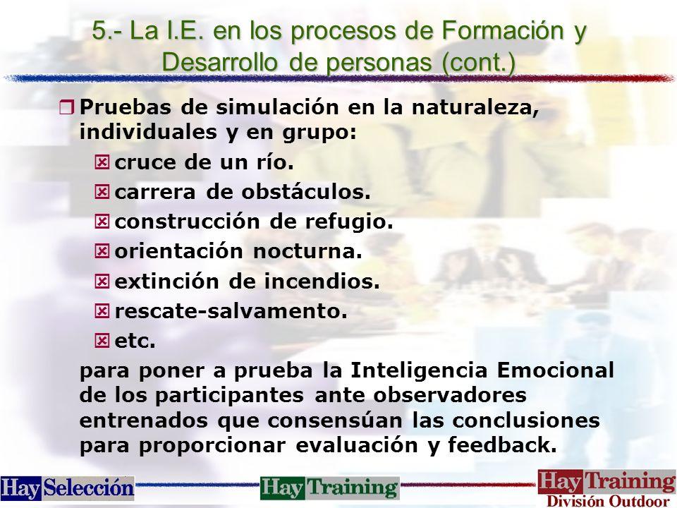5.- La I.E. en los procesos de Formación y Desarrollo de personas (cont.)