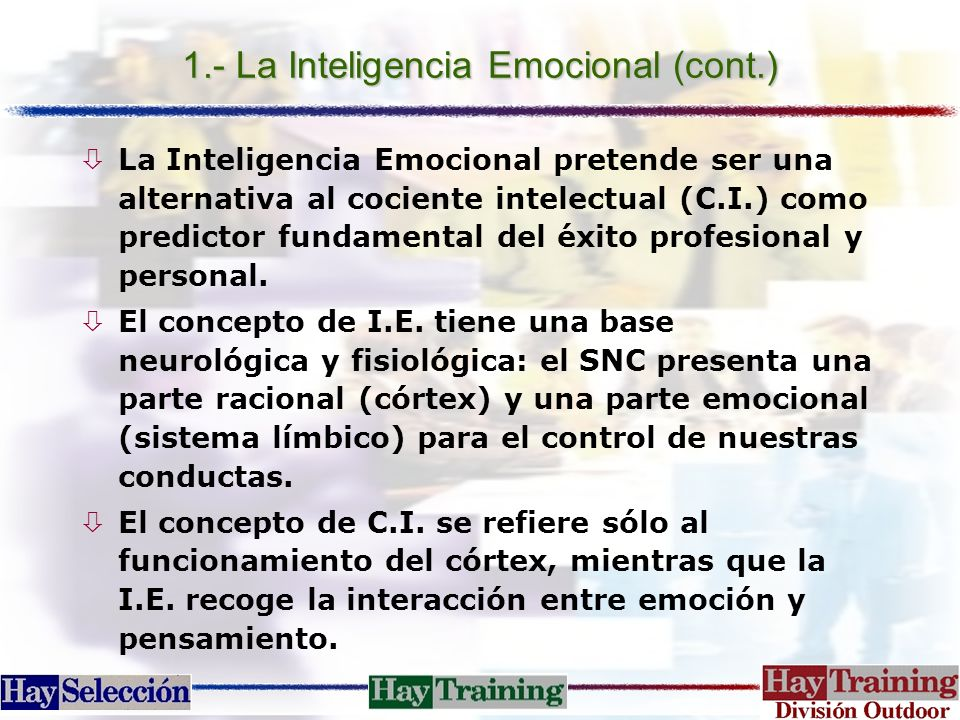 1.- La Inteligencia Emocional (cont.)