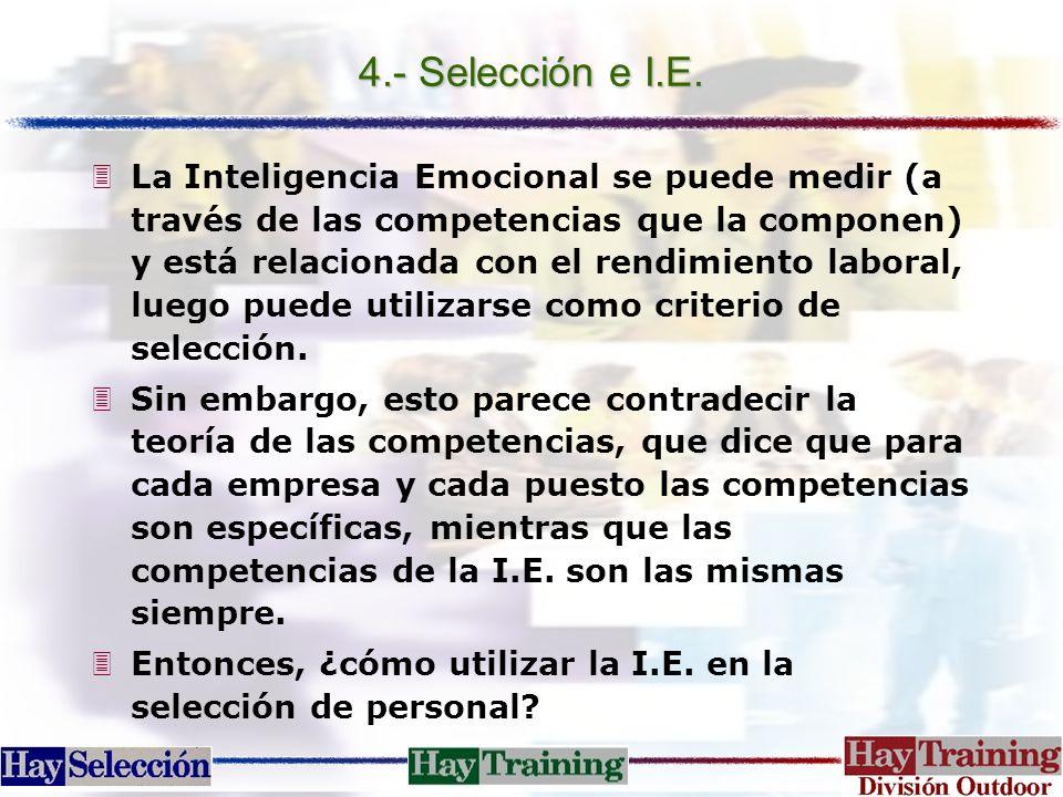 4.- Selección e I.E.