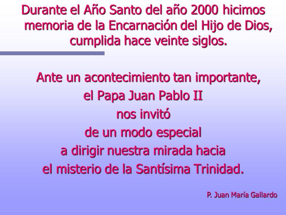 Ante un acontecimiento tan importante, el Papa Juan Pablo II