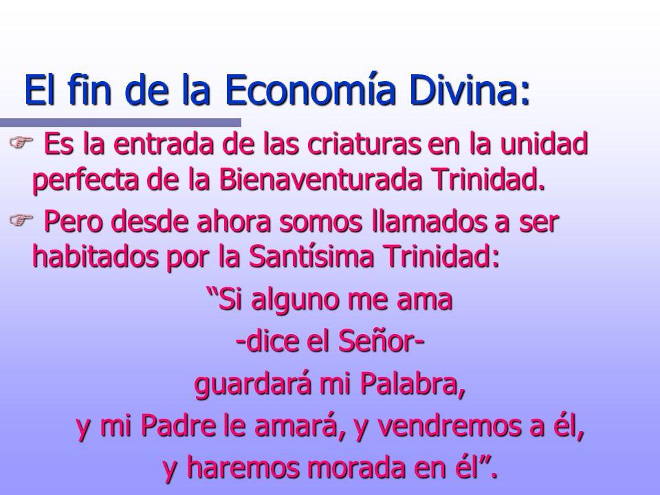 El fin de la Economía Divina: