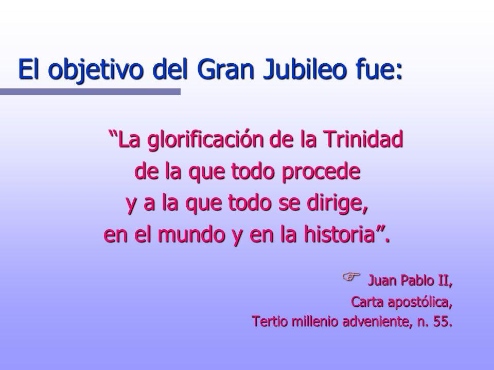 El objetivo del Gran Jubileo fue: