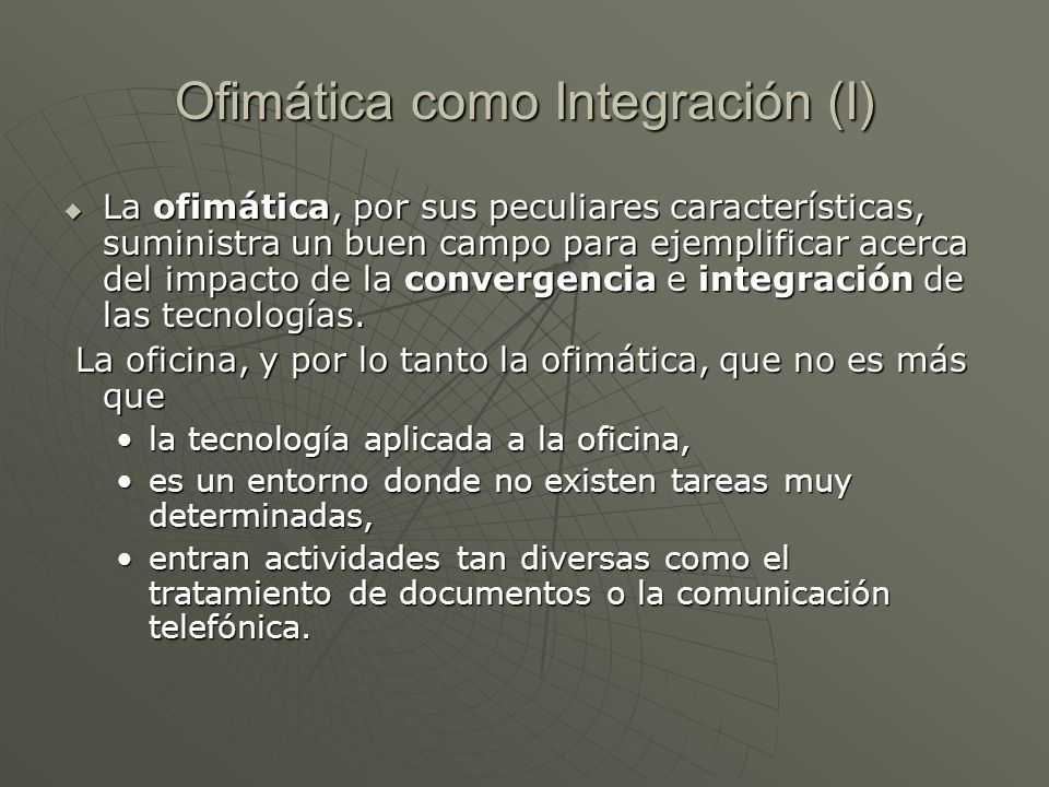Ofimática como Integración (I)