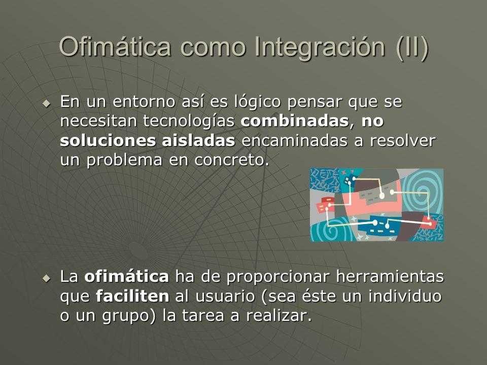 Ofimática como Integración (II)