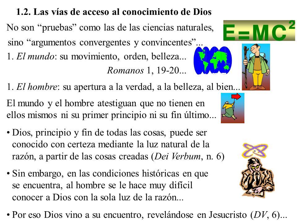 1.2. Las vías de acceso al conocimiento de Dios