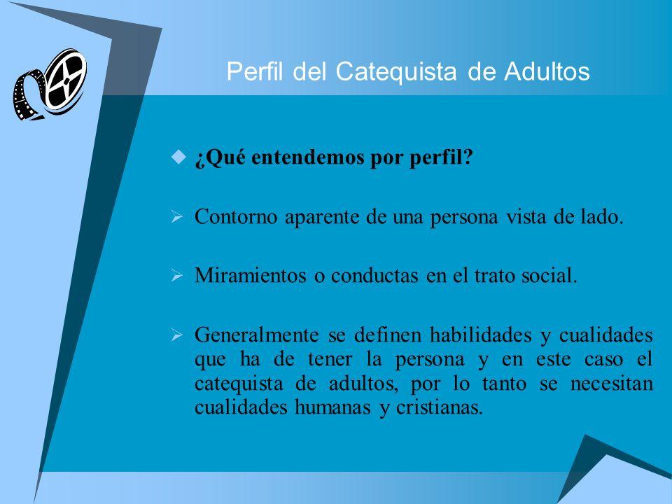 Perfil del Catequista de Adultos