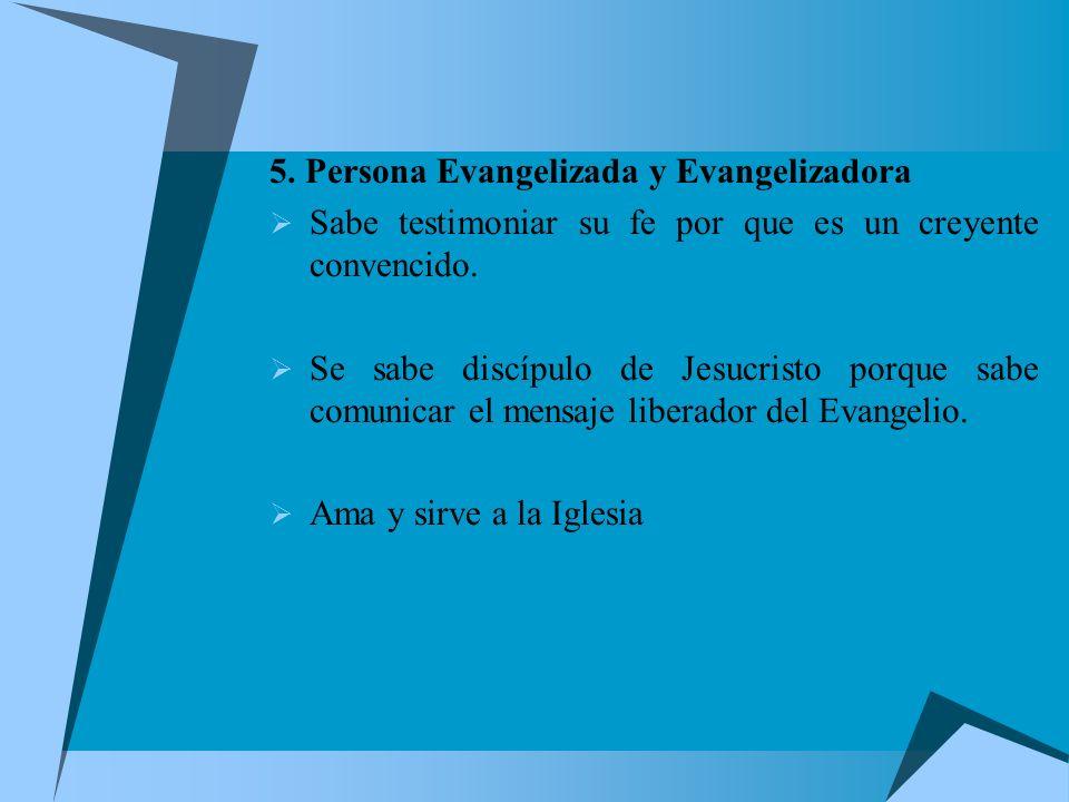 5. Persona Evangelizada y Evangelizadora