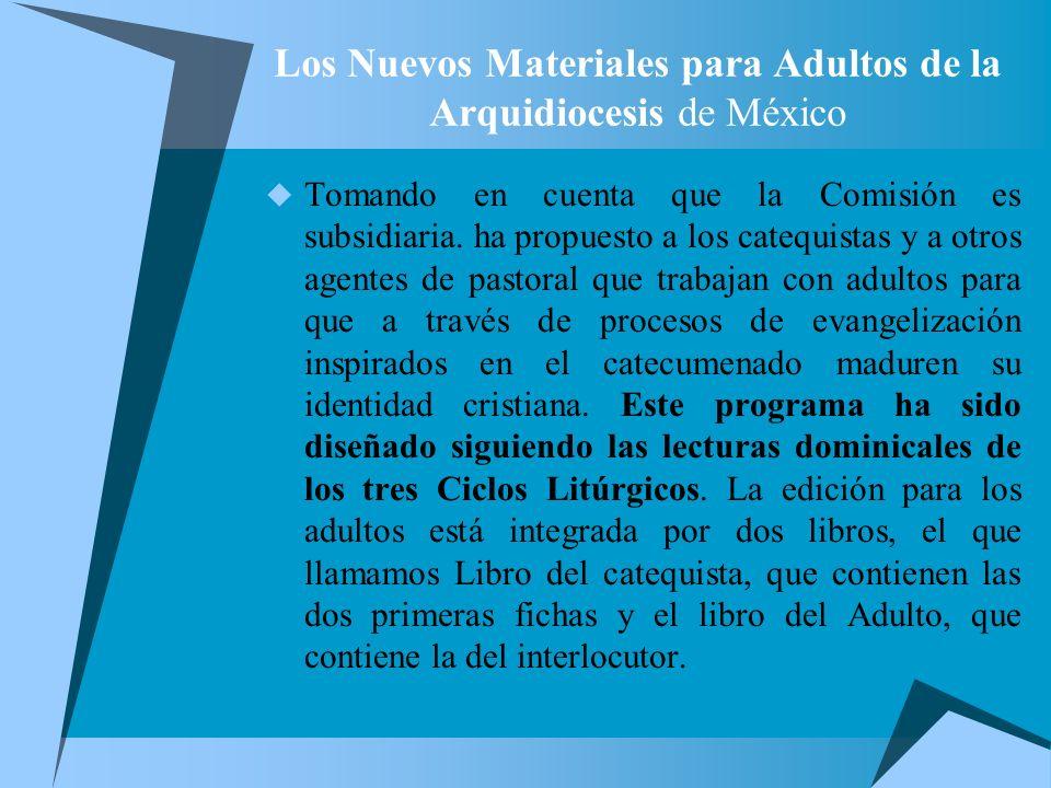 Los Nuevos Materiales para Adultos de la Arquidiocesis de México
