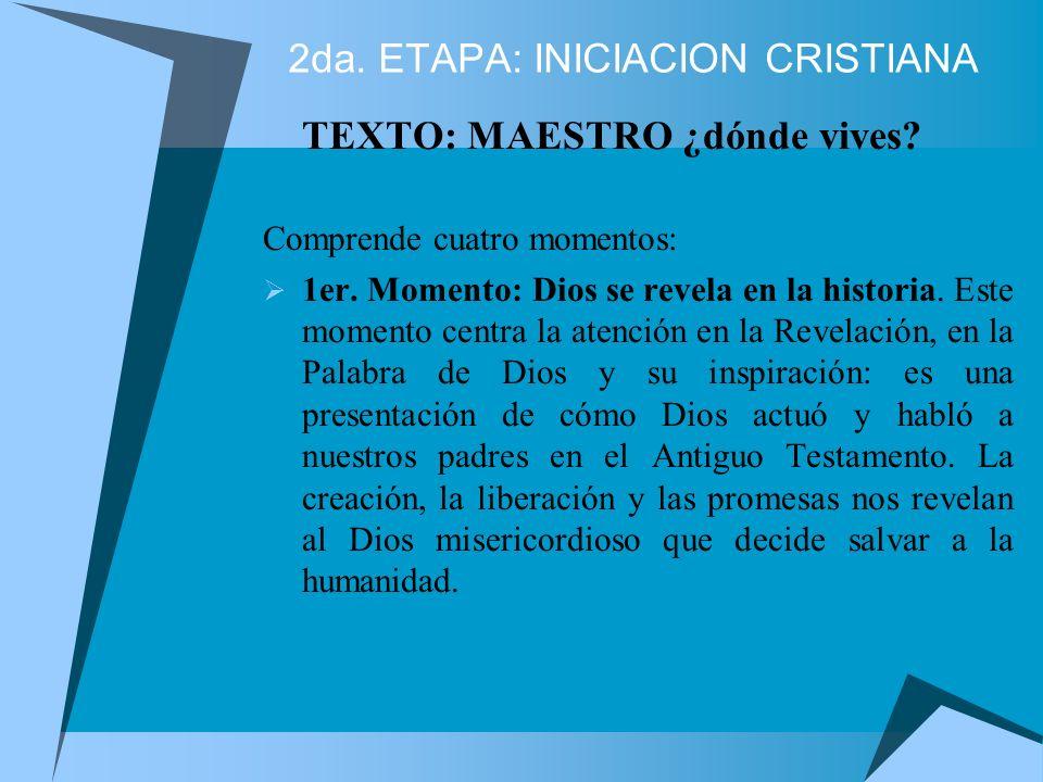 2da. ETAPA: INICIACION CRISTIANA