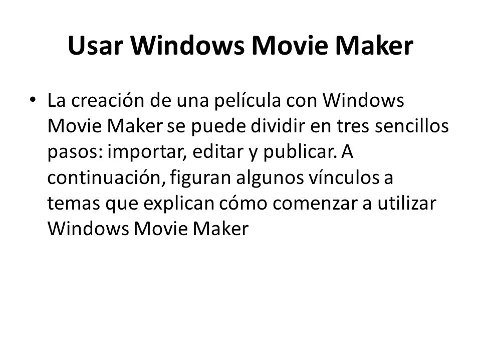 Usar Windows Movie Maker