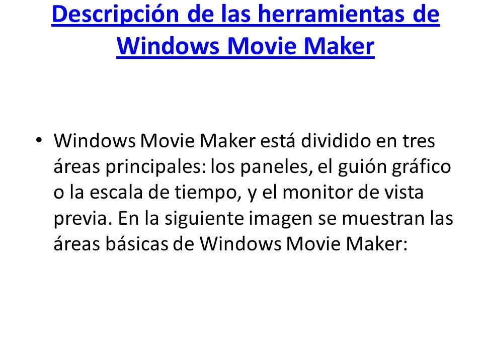 Descripción de las herramientas de Windows Movie Maker