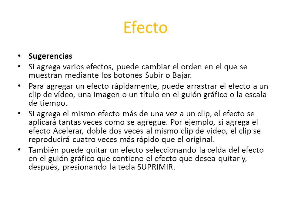 Efecto Sugerencias. Si agrega varios efectos, puede cambiar el orden en el que se muestran mediante los botones Subir o Bajar.