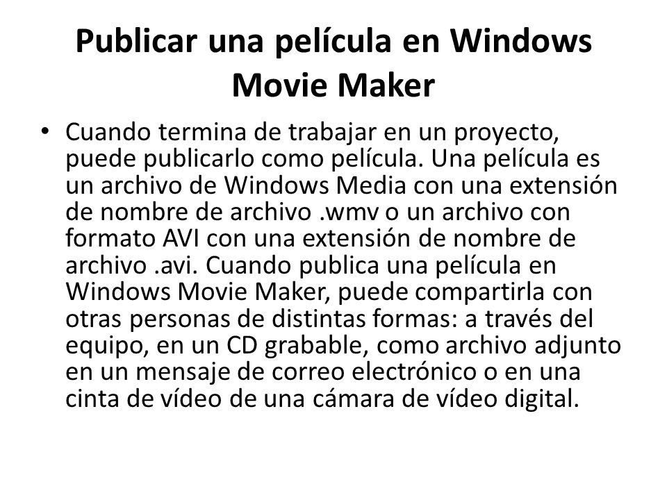 Publicar una película en Windows Movie Maker