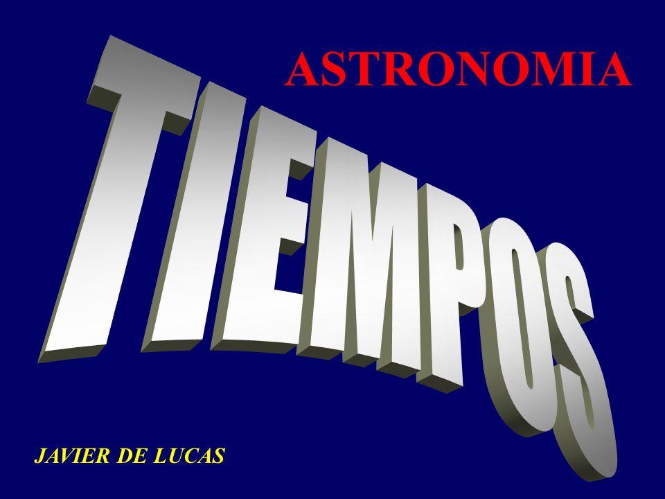 ASTRONOMIA TIEMPOS JAVIER DE LUCAS