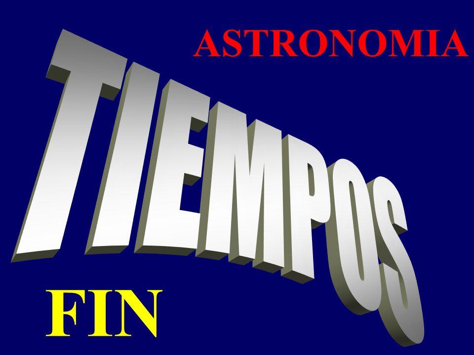 ASTRONOMIA TIEMPOS FIN