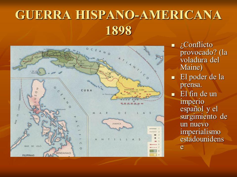GUERRA HISPANO-AMERICANA 1898