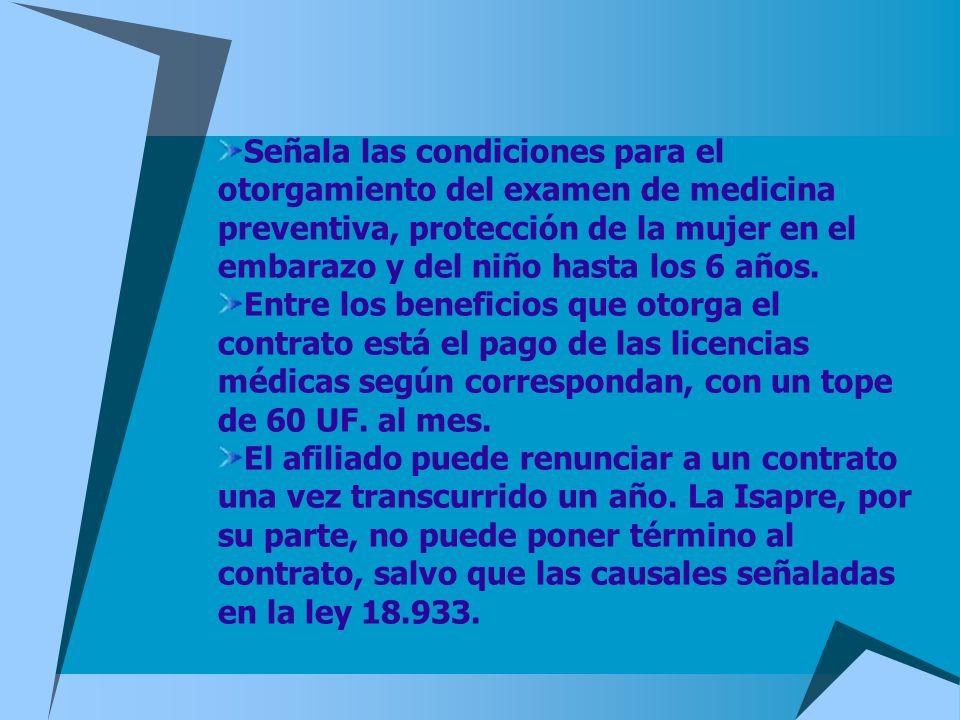 Señala las condiciones para el otorgamiento del examen de medicina preventiva, protección de la mujer en el embarazo y del niño hasta los 6 años.