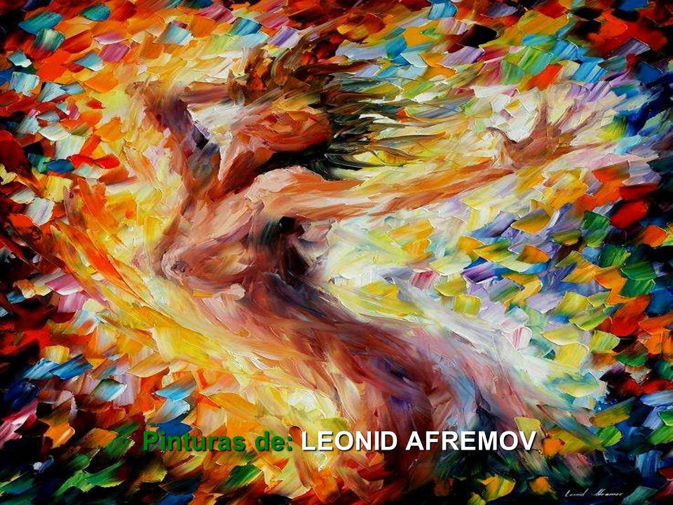 Pinturas de: LEONID AFREMOV