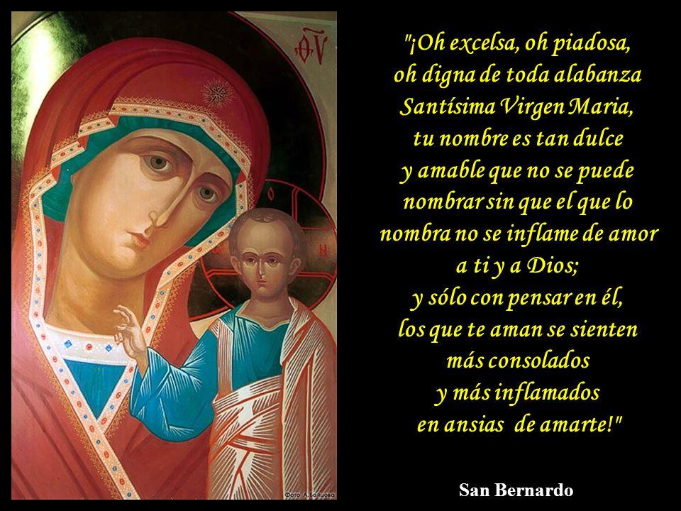 oh digna de toda alabanza Santísima Virgen Maria,
