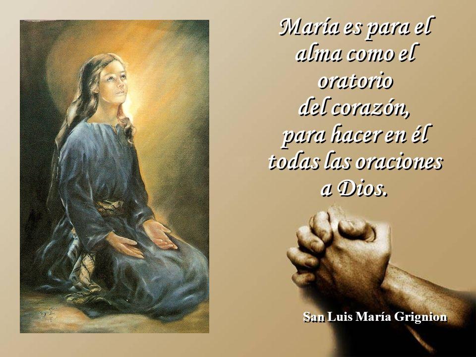 María es para el alma como el oratorio San Luis María Grignion