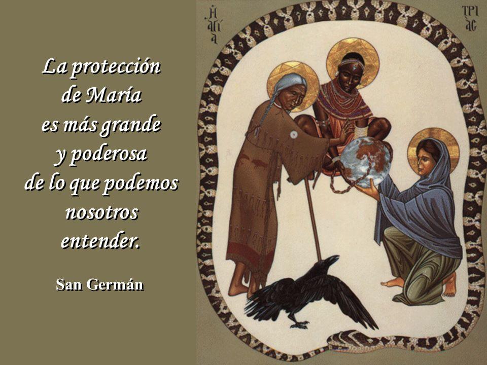 La protección de María es más grande y poderosa de lo que podemos