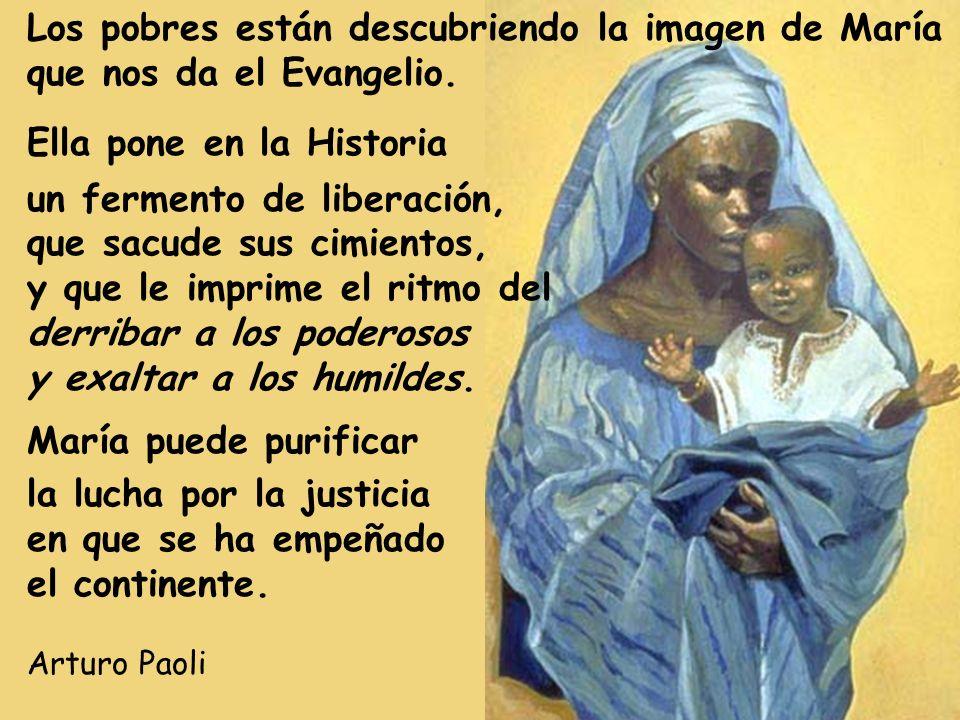 Los pobres están descubriendo la imagen de María