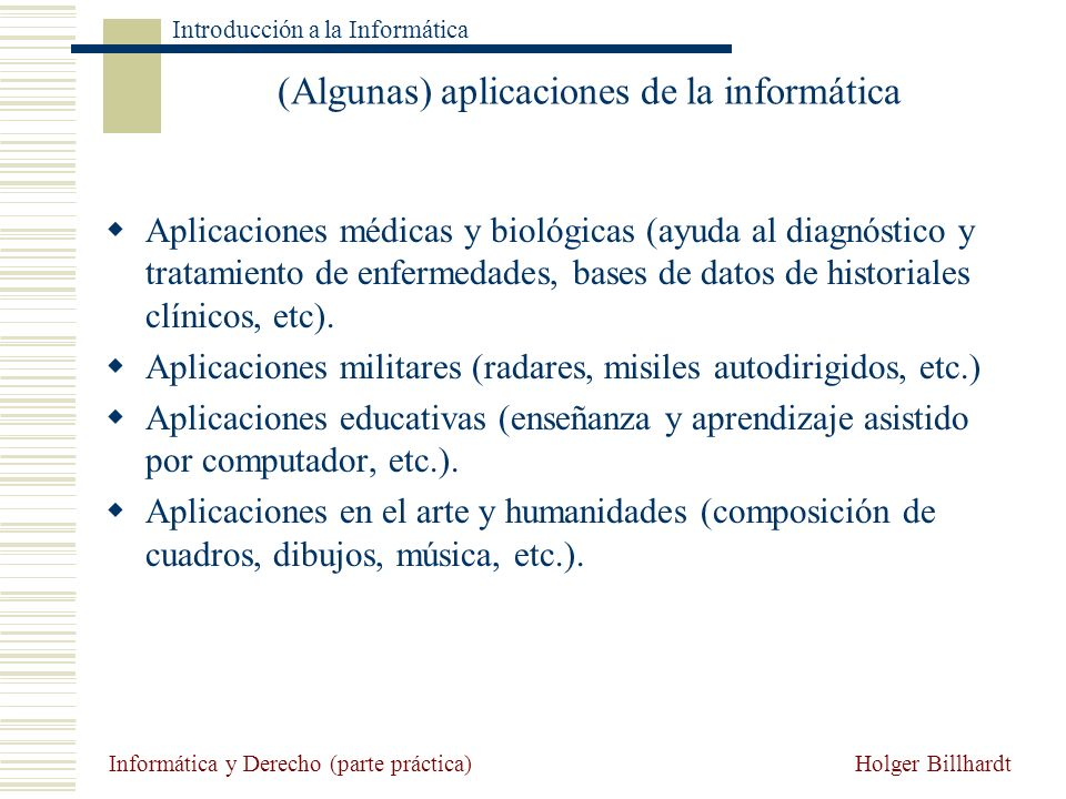 (Algunas) aplicaciones de la informática