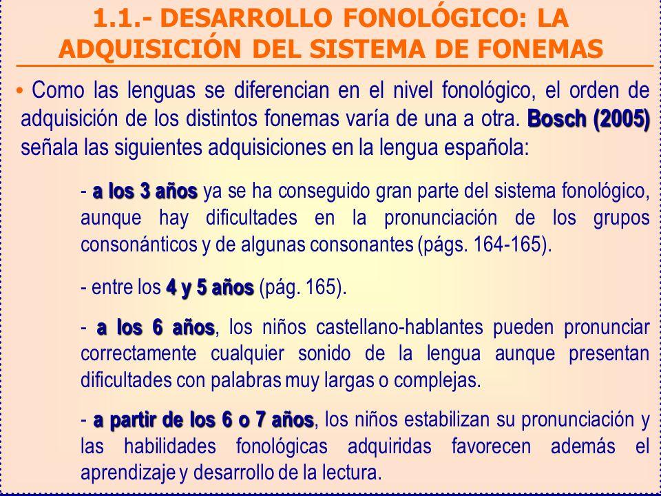 1.1.- DESARROLLO FONOLÓGICO: LA ADQUISICIÓN DEL SISTEMA DE FONEMAS